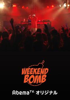 WEEKEND BOMB